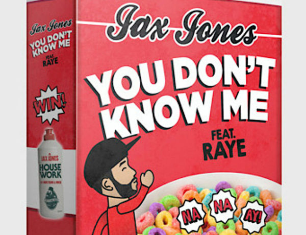 you don't know me jax jones raye cereal music video oh na na ay