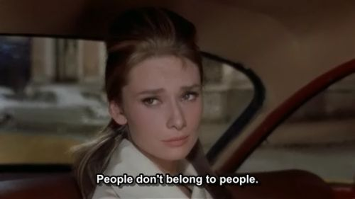 audrey-hepburn-breakfast-at-tiffany-quote-people-dont-belong-to-people